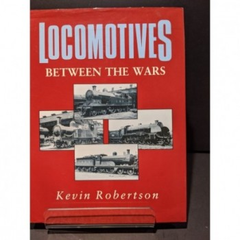 Locomotives between the Wars Book by Robertson, Kevin
