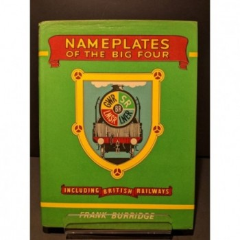 Nameplates of the Big Four, including British Railways Book by Burridge, Frank