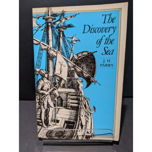 The Discovery of the Sea Book by Parry, J H