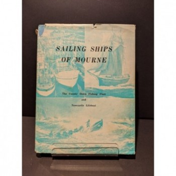 Sailing Ships of Mourne: The County Down Fishing Fleet and Newcastle Lifeboat Book by Various