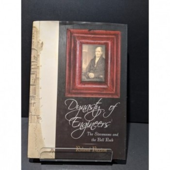 Dynasty of Engineers: The Stevensons and the Bell Rock Book by Paxton, Roland