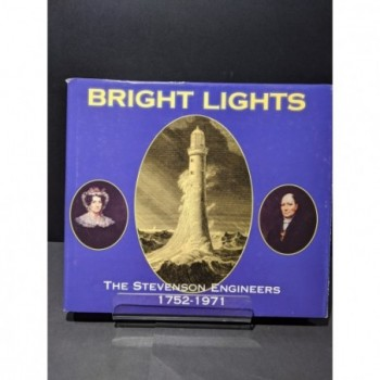 Bright Lights: The Stevenson Engineers 1752-1971 Book by Paxton, Roland