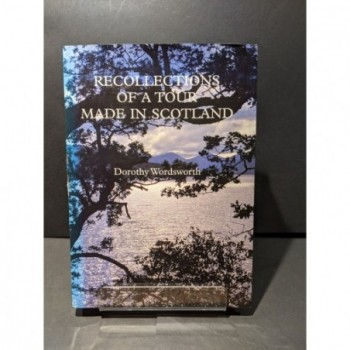 Recollections of a Tour Made in Scotland Book by Wordsworth, Dorothy