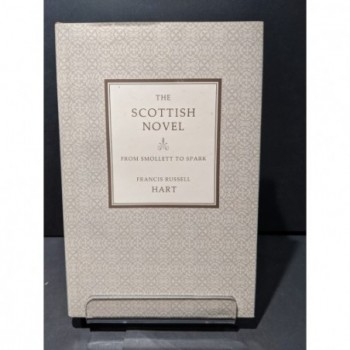 The Scottish Novel: From Smollett to Spark Book by Hart, Francis Russell