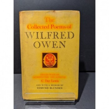 The Collected Poems of Wilfred Owen Book by Day Lewis, C (ed)