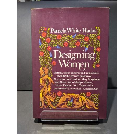 Designing Women Book by Hadas, Pamela White