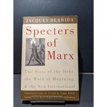 Specters of Marx Book by Derrida, Jacques (trans. Peggy Kamuf)