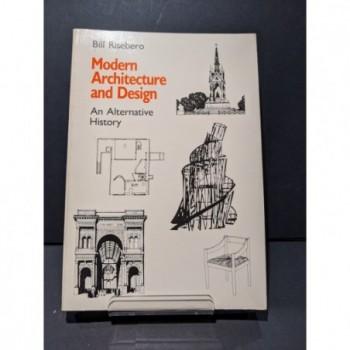 Modern Architecture & Design: An Alternative History Book by Risebero, Bill