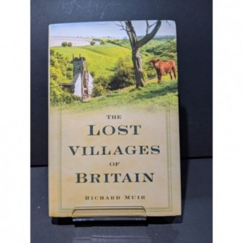 The Lost Villages of Britain Book by Muir, Richard