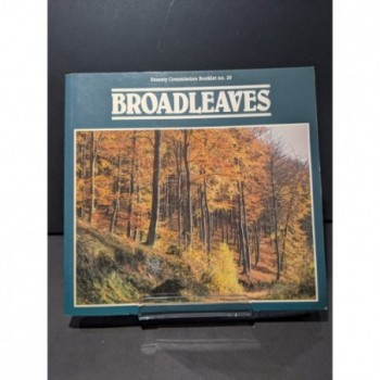 Broadleaves Forestry Commission Booklet No 20 Book by Edlin, Herbert L