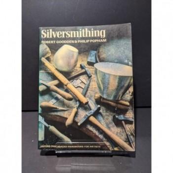 Silversmithing Book by Gooddem & Popham