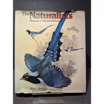The Naturalists:  Pioneers of Natural History Book by Jenkins, Alan C