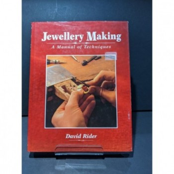 Jewellery Making: A Manual of Techniques Book by Rider, David