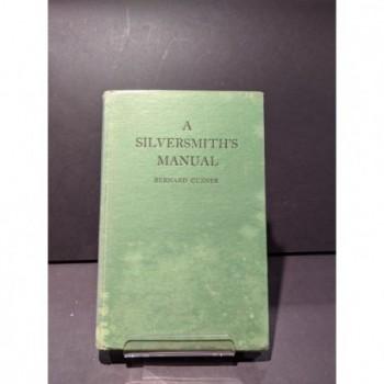 A Silversmith's Manual Book by Cuzner, Bernard