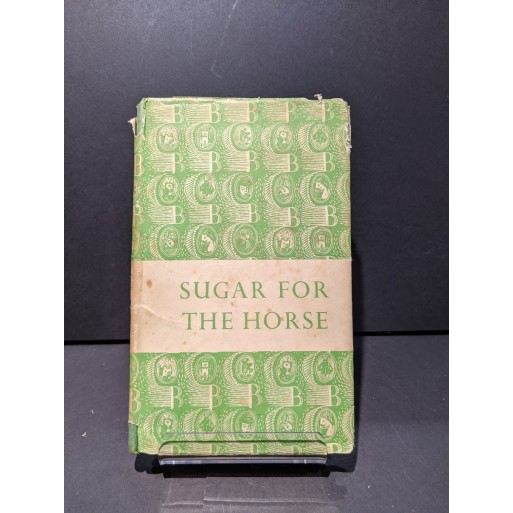 Sugar for the Horse Book by Bates, H E