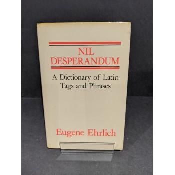 Nil Desperandum: A...