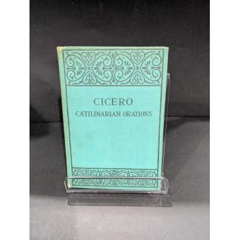 Cicero: Catilinarian Orations