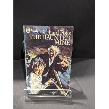 The Haunted Mine