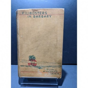 Filibusters in Barbary Book by Lewis, Wyndham