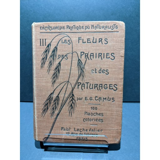 Volume III of Encyclopedie Practique du Naturaliste - Les Fleurs des Prairies et des Paturages Book by Camus, E. G.