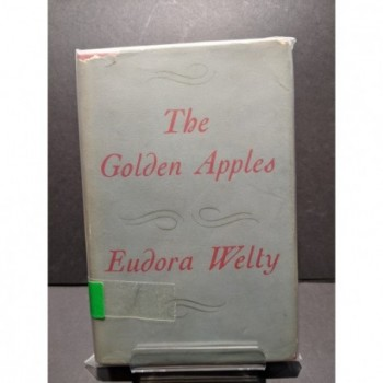 The Golden Apples Book by Welty, Eudora