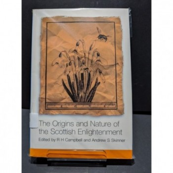 The Origins and Nature of the Scottish Enlightenment Book by Campbell & Skinner (eds)