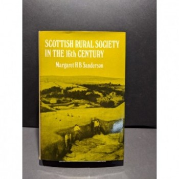 Scottish Rural Society in the 16th Century Book by Sanderson, Margaret H B