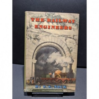 The Railway Engineers  Book by Nock, O S