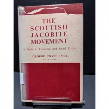 The Scottish Jacobite Movement: A Study in Economic & Social Forces Book by Insh, George Pratt