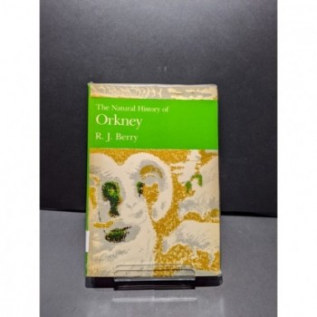 The Natural History of Orkney Book by Berry, R J
