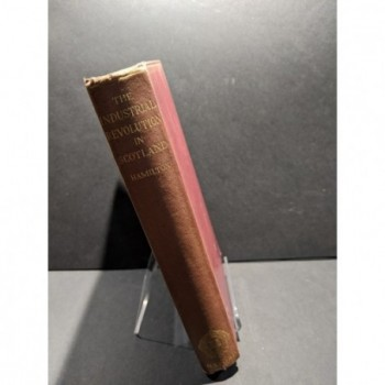 The Industrial Revolution in Scotland Book by Hamilton, Henry