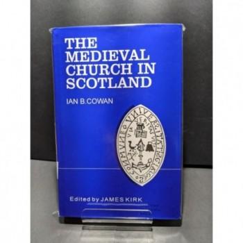 The Medieval Church in Scotland Book by Cavan, Ian B