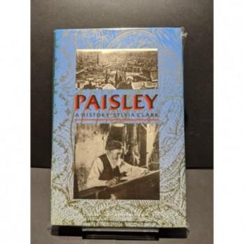 Paisley - A History Book by Clark, Sylvia