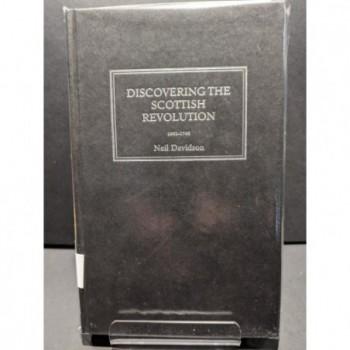 Discovering the Scottish Revolution Book by Davidson, Neil