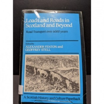 Loads & Roads in Scotland and Beyond Book by Fenton & Stell (eds)