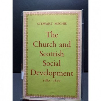 The Church and Scottish Social Development 1780-1870 Book by Mechie, Stewart