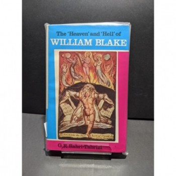 The 'Heaven' and 'Hell' of William Blake Book by Sabri-Tabrizi, G R