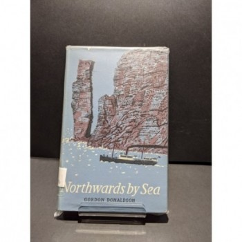 Northwards by Sea Book by Donaldson, Gordon