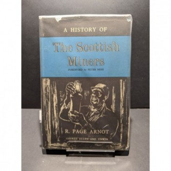 A History of the Scottish Miners Book by Arnot, R Page