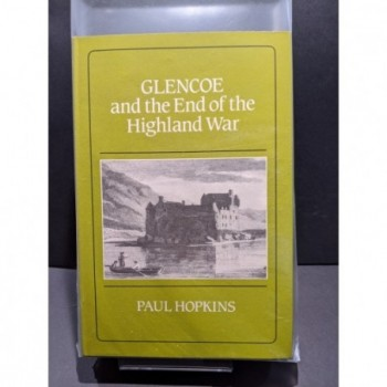 Glencoe and the End of the Highland War Book by Hopkins, Paul