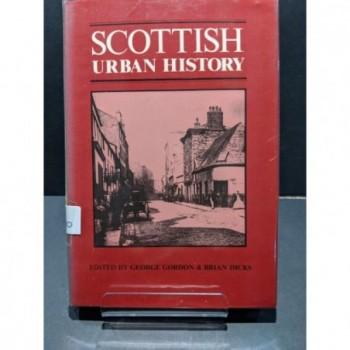 Scottish Urban History Book by Gordon & Dicks (eds)
