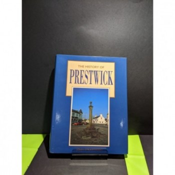 The History of Prestwick Book by Strawthorn, John