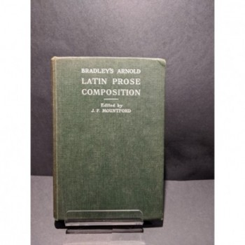 Bradley's Arnold Latin Prose Composition Book by Mountford (ed)