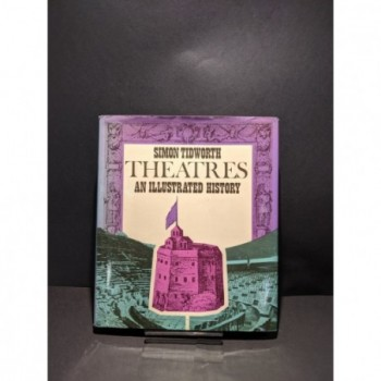 Theatres: An Architectural and Cultural History Book by Tidworth, Simon