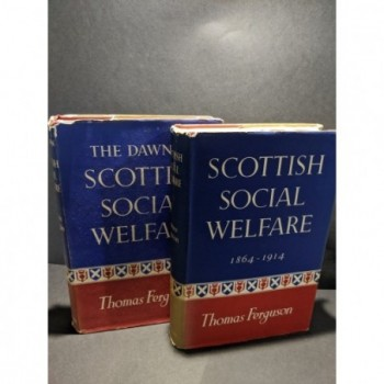 The Dawn of Scottish Social Welfare - 2 volumes Book by Ferguson, Thomas