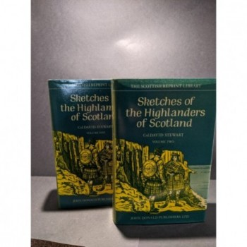 Sketches of the Highlanders of Scotland -Volumes One & Two Book by Stewart, Col. David