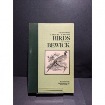 A History of British Birds - selections from Thomas Bewick Book by Bewick, Thomas