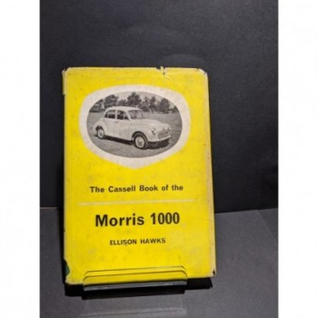 The Cassell Book of the Morris 1000 Book by Hawks, Ellison