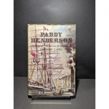 Paddy Henderson: The Story of P. Henderson & Company Book by Laird, Dorothy