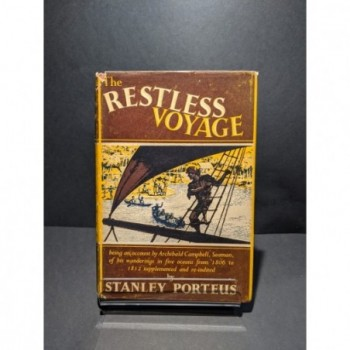 The Restless Voyage (of Archibald Campbell, Seaman) Book by Porteus, Sanley